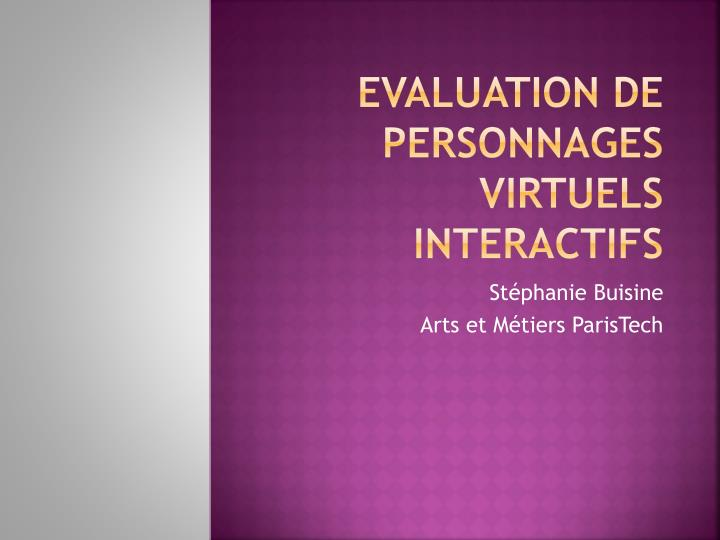 Evaluation de personnages virtuels interactifs