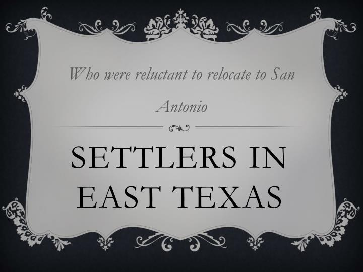 Who were reluctant to relocate to San Antonio