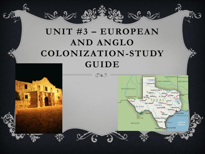Unit 3 european and anglo colonization study guide