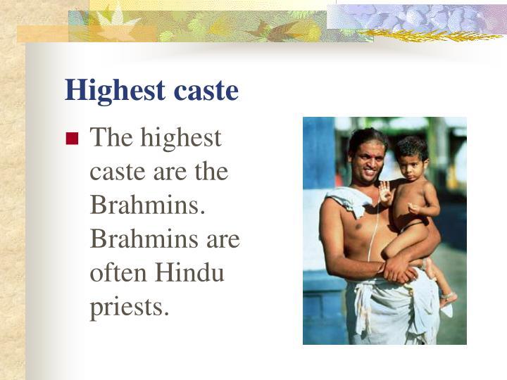 Highest caste