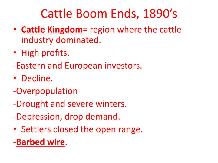 Cattle Boom Ends, 1890's