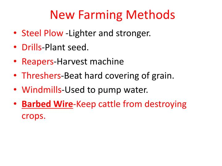New Farming Methods