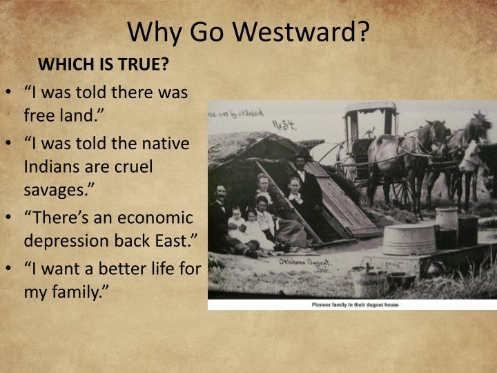 Why go westward