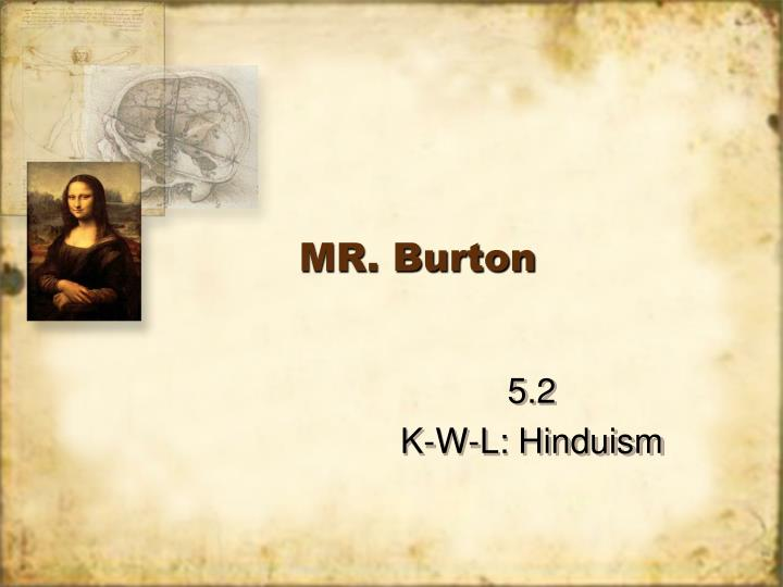 Mr burton