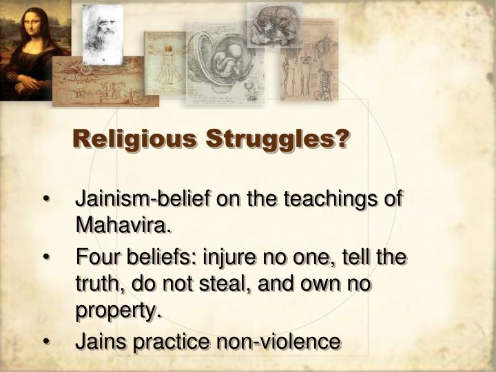 Religious Struggles?