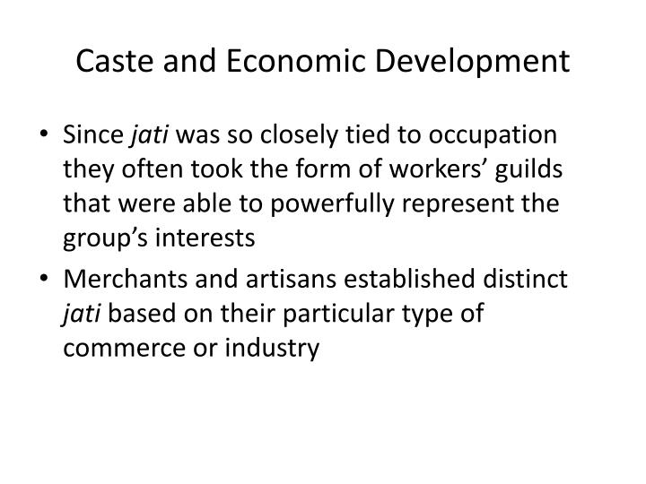 Caste and Economic Development
