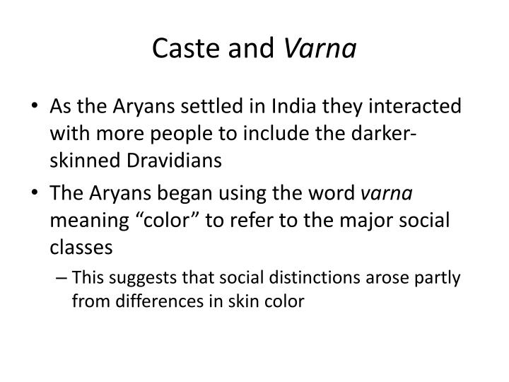 Caste and