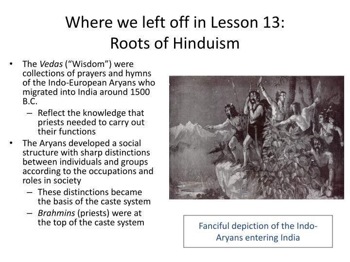 Where we left off in lesson 13 roots of hinduism