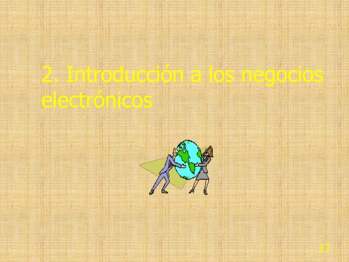 2. Introducción a los negocios electrónicos