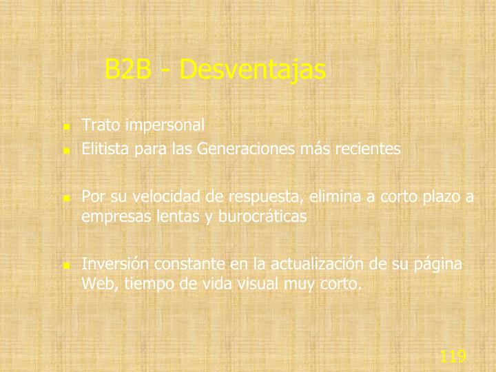B2B - Desventajas