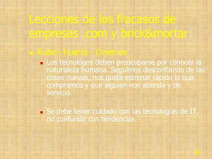 Lecciones de los fracasos de empresas .com y brick&mortar