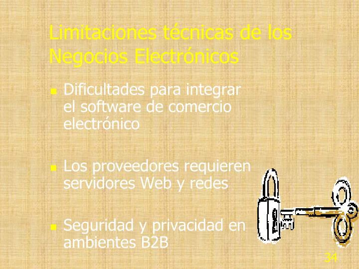 Limitaciones técnicas de los Negocios Electrónicos