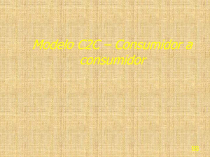 Modelo C2C – Consumidor a consumidor