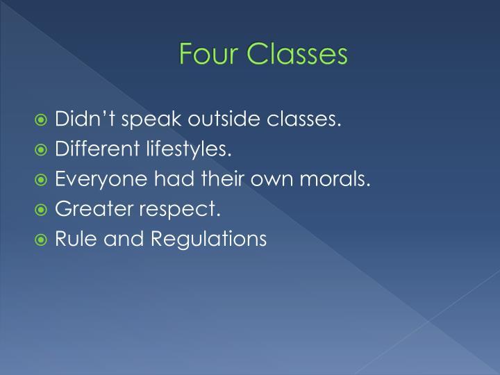 Four Classes