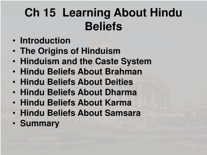 PPT - Ch 15 Learning About Hindu Beliefs PowerPoint Presentation ...