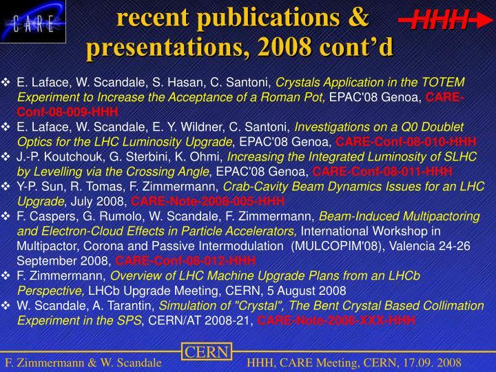 recent publications & presentations, 2008 cont'd