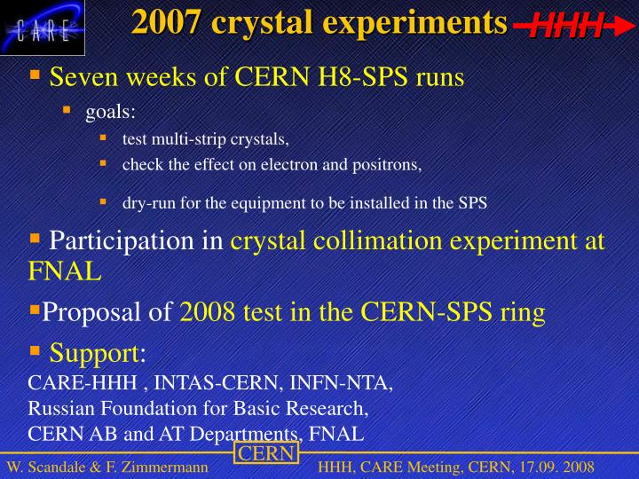 2007 crystal experiments