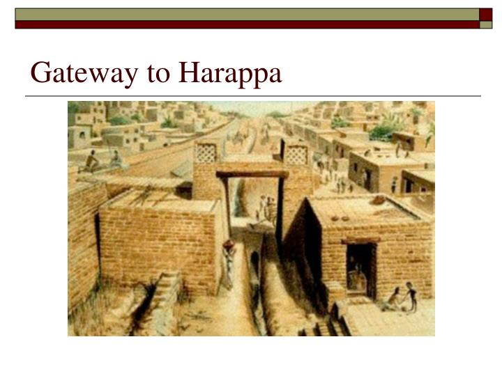 Gateway to Harappa