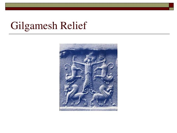 Gilgamesh Relief