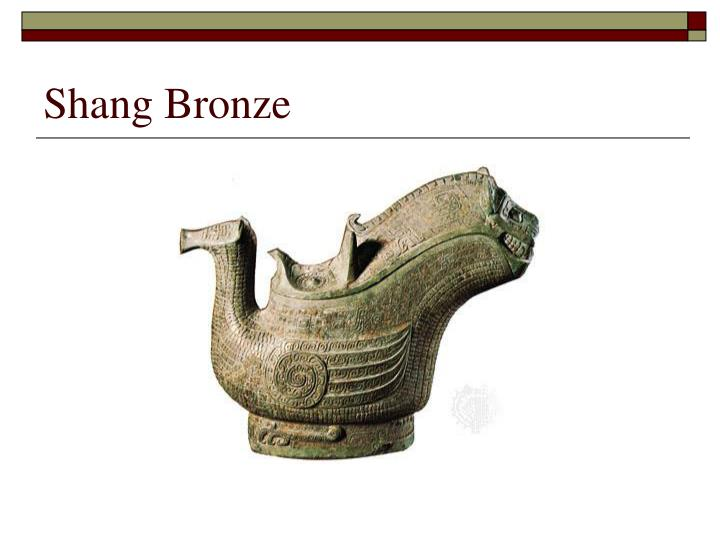 Shang Bronze