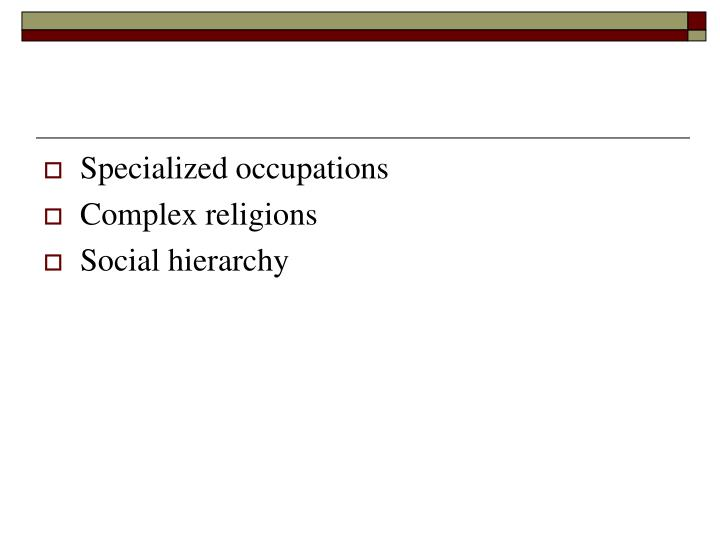 Specialized occupations