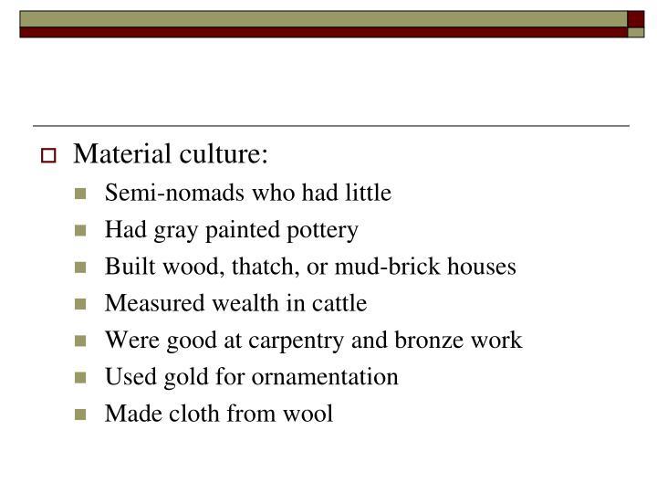 Material culture: