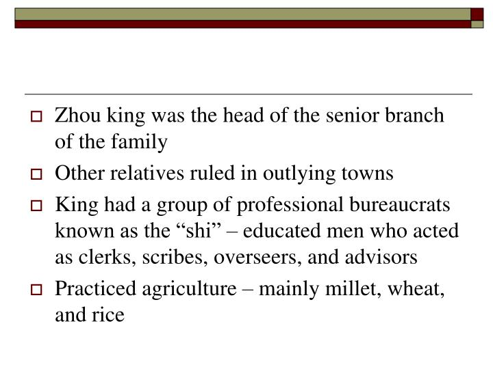 Zhou king was the head of the senior branch of the family
