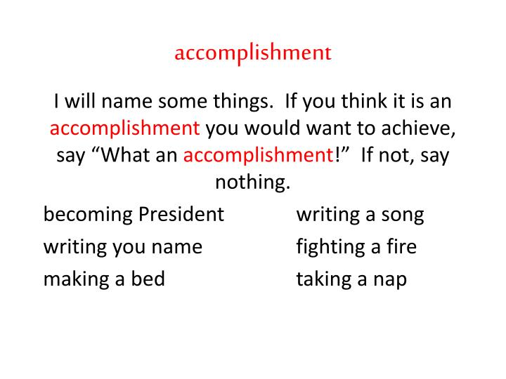 accomplishment
