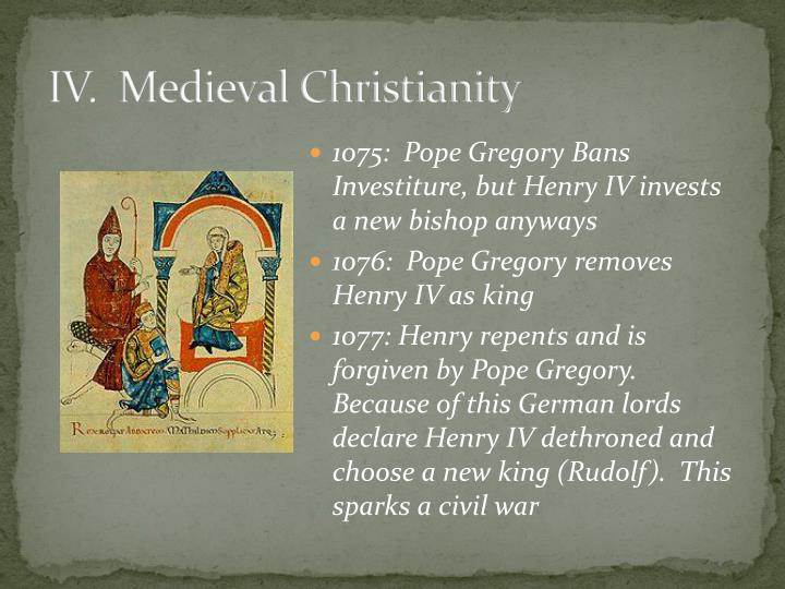IV.  Medieval Christianity