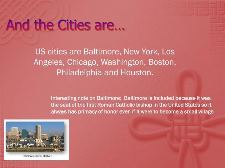 And the cities are