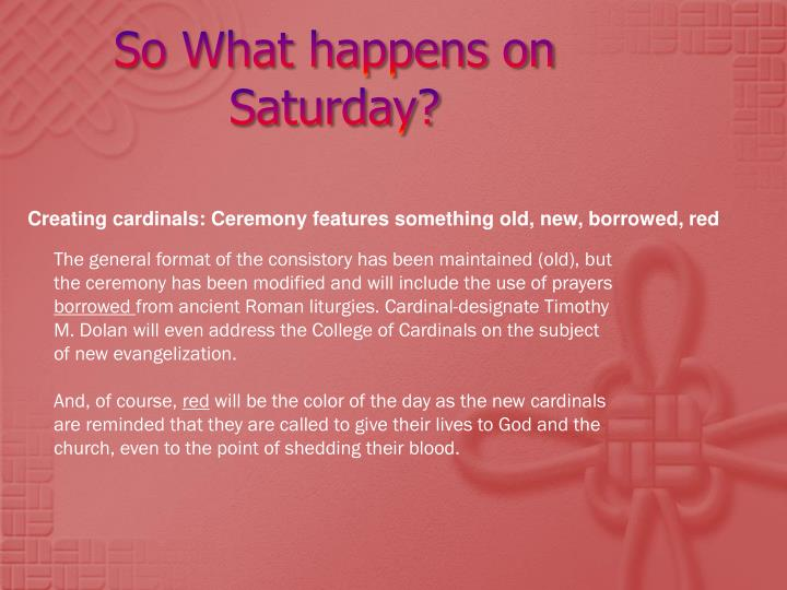So What happens on Saturday?