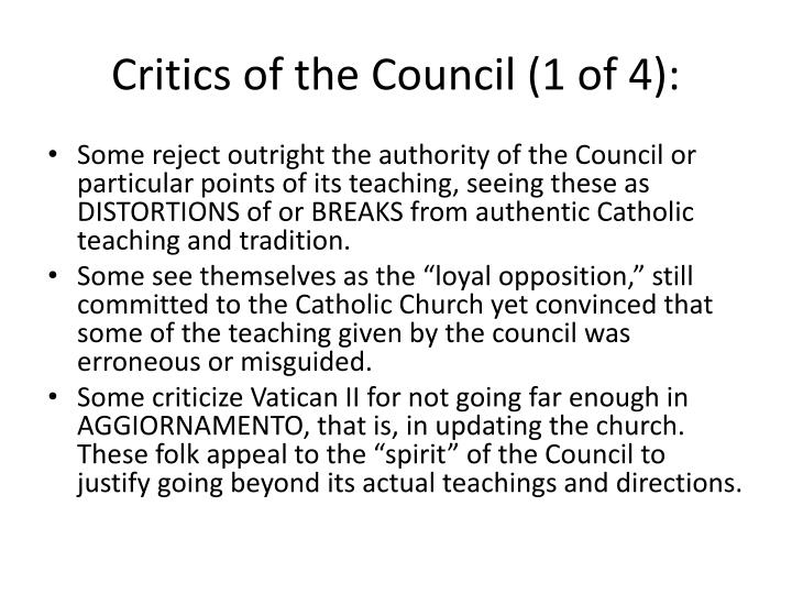 Critics of the Council (1 of 4):