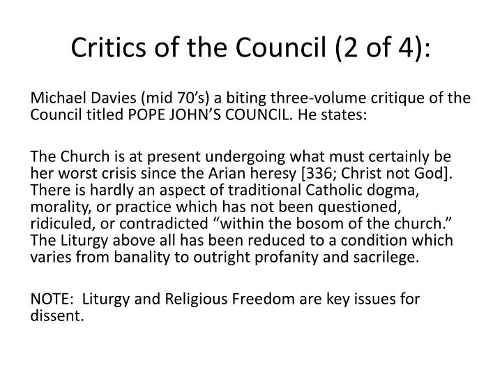 Critics of the Council (2 of 4):