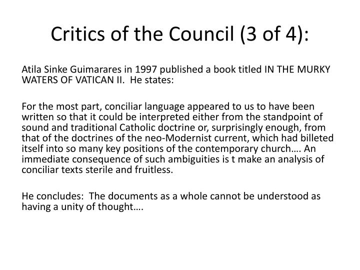 Critics of the Council (3 of 4):