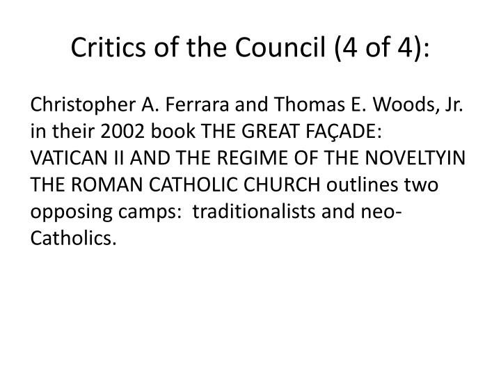 Critics of the Council (4 of 4):
