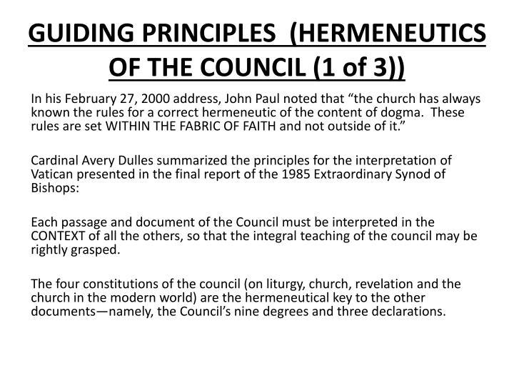 GUIDING PRINCIPLES  (HERMENEUTICS OF THE COUNCIL (1 of 3))