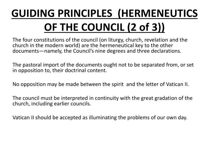 GUIDING PRINCIPLES  (HERMENEUTICS OF THE COUNCIL (2 of 3))