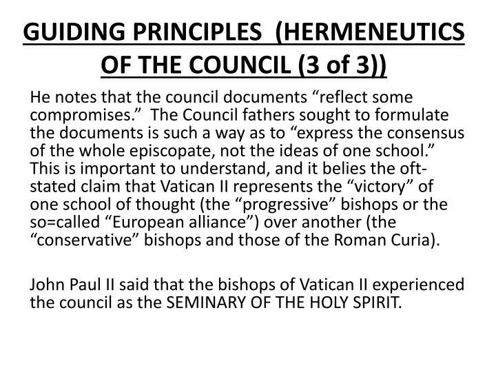 GUIDING PRINCIPLES  (HERMENEUTICS OF THE COUNCIL (3 of 3))