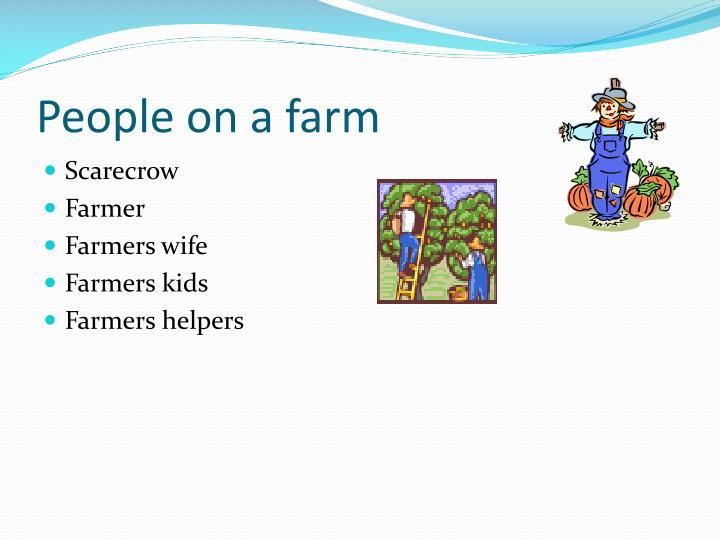 People on a farm