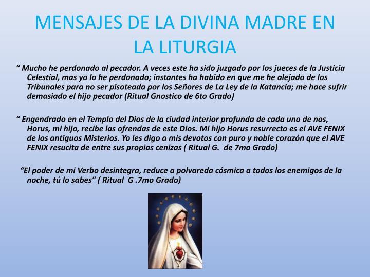 MENSAJES DE LA DIVINA MADRE EN LA LITURGIA