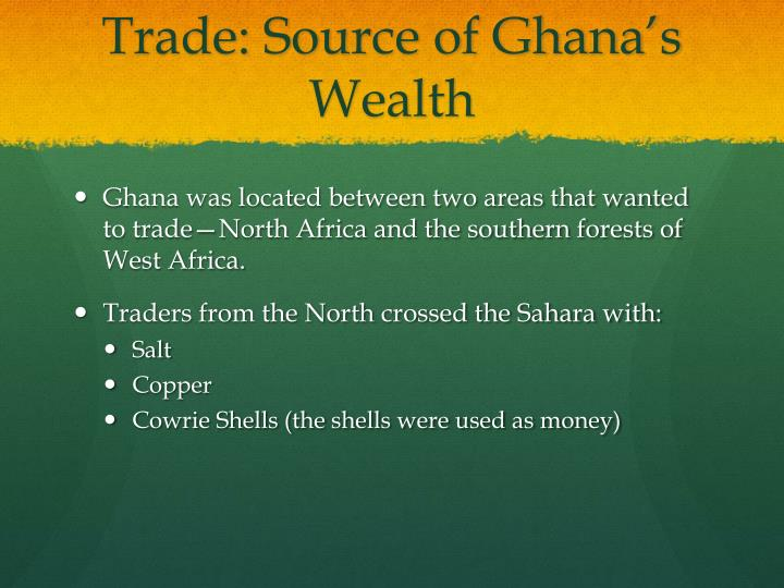 Trade: Source of Ghana's Wealth