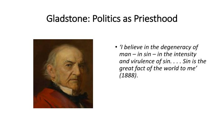 Gladstone: Politics as Priesthood