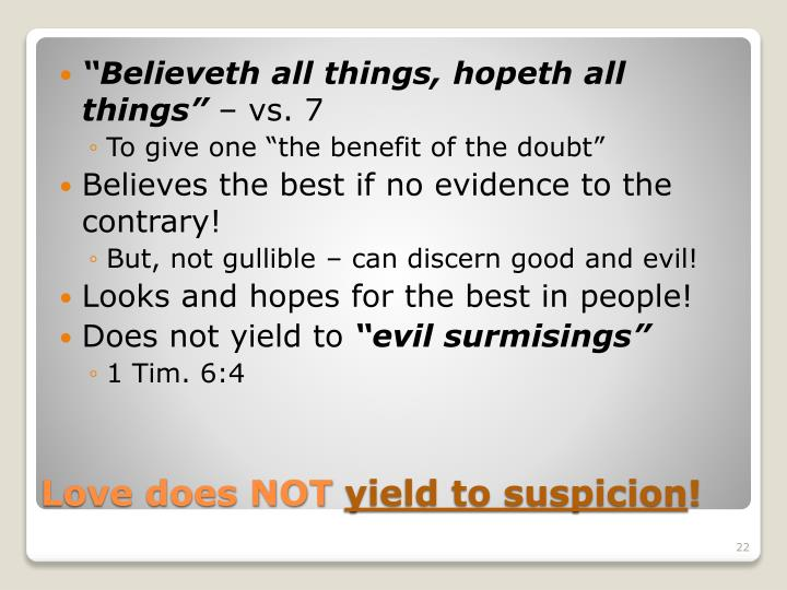 """Believeth all things,"