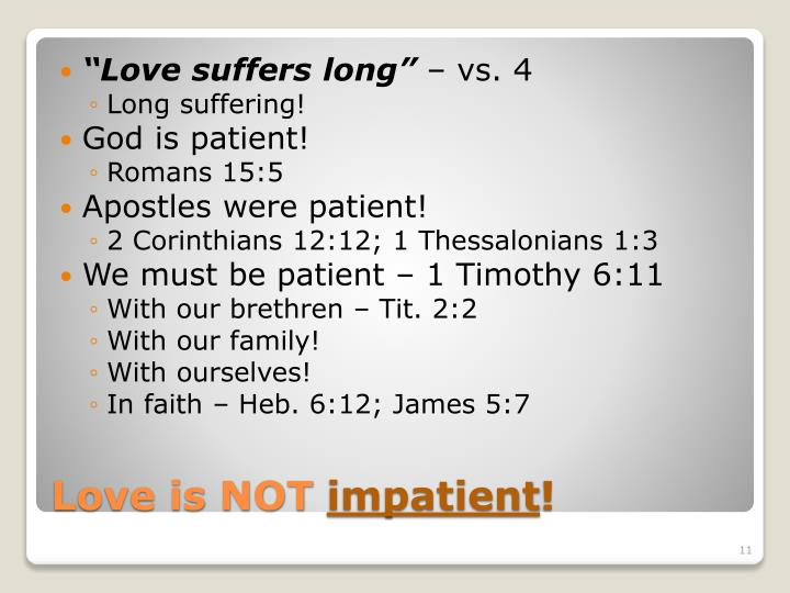 """Love suffers long"""