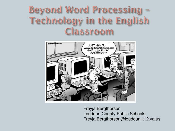 Beyond word processing technology in the english classroom