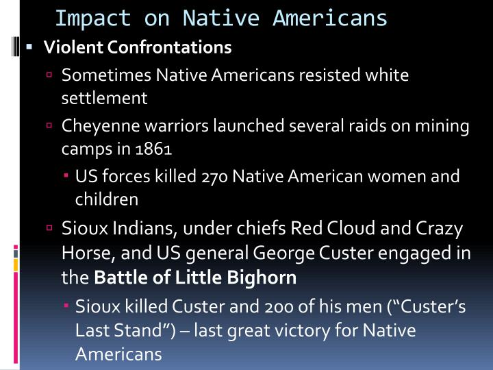 the effects of eurpoeans on native americans Europeans becoming wealthy and native americans became poor 3changes in the culture of native americans what is the difference between long term and short term effects.
