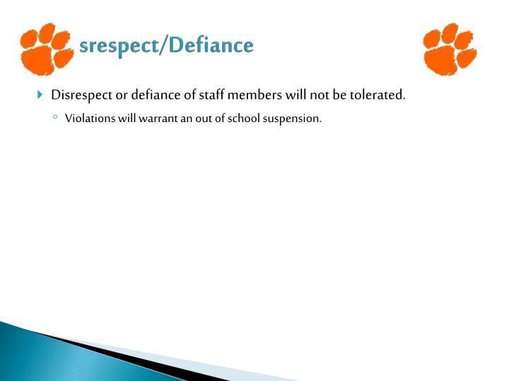 Disrespect/Defiance