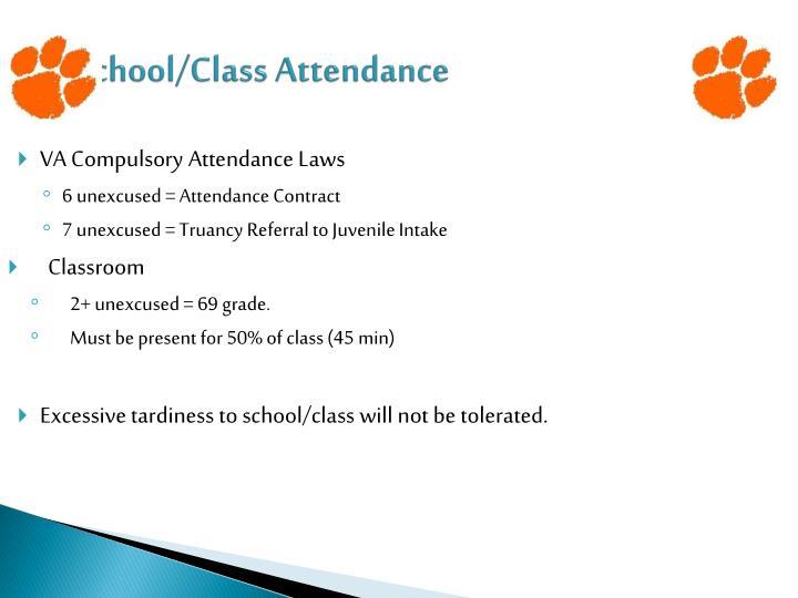 School/Class Attendance