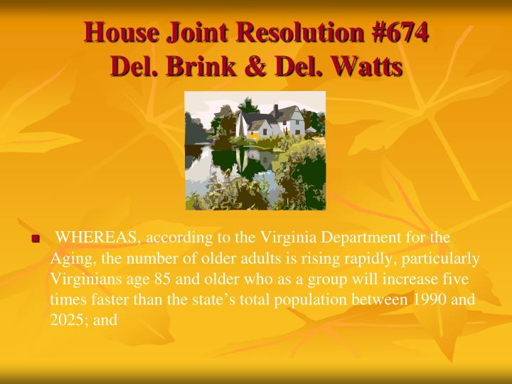 House Joint Resolution #674