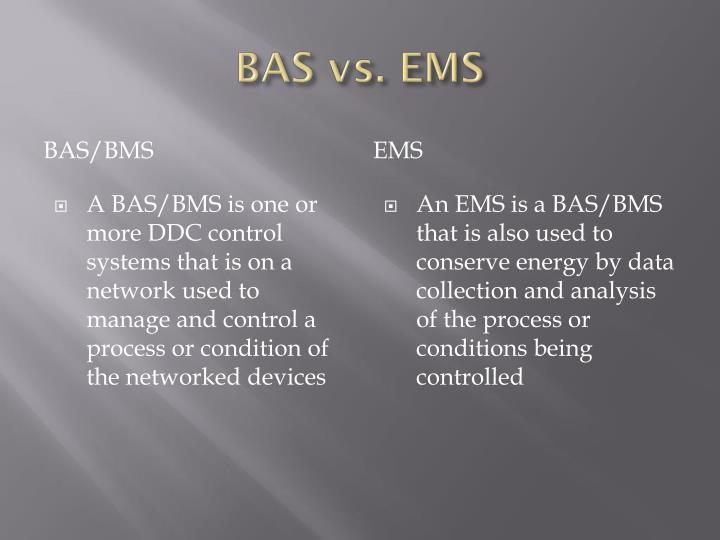 BAS vs. EMS